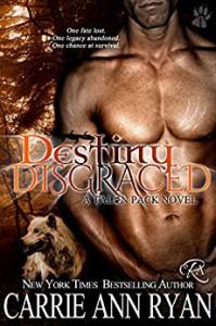 Destiny Disgraced - Carrie Ann Ryan