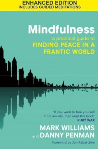 Mindfulness (Kindle Enhanced Edition): A Practical Guide to Peace in a Frantic World - Prof. Mark Williams