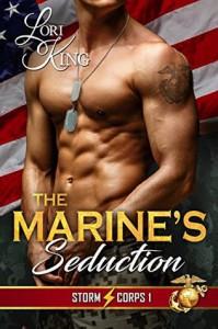 The Marine's Seduction - Lori King