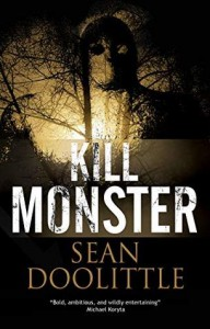 Kill Monster - Kill Monster Sean Doolittle