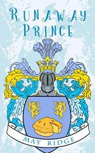 Runaway Prince - May Ridge