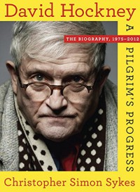 David Hockney: Volume II: The Biography, 1975-2014 - Christopher Simon Sykes
