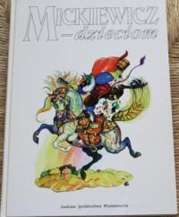 Mickiewicz - dzieciom - Adam Mickiewicz