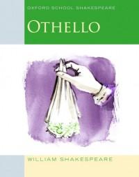 Oxford School Shakespeare - Fourth Edition: Ab 11. Schuljahr - Othello: Reader - William Shakespeare, Roma Gill