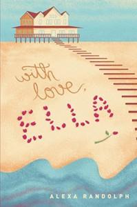 With Love, Ella - Alexa Randolph