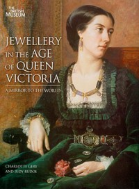 Jewellery in the Age of Queen Victoria: A Mirror to the World - Charlotte Gere, Judy Rudoe