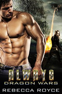 Always (Dragon Wars Book 3) - Rebecca Royce