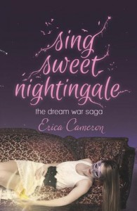 Sing Sweet Nightingale - Erica Cameron