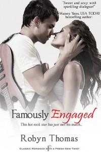 Famously Engaged - Robyn  Thomas