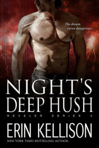 Night's Deep Hush - Erin Kellison