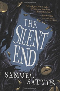 The Silent End - Samuel Sattin, M.S. Corley