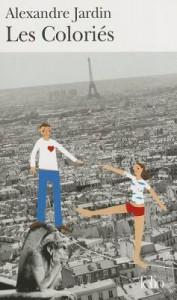 Les Coloriés - Alexandre Jardin