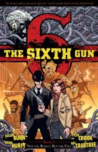 The Sixth Gun Volume 7: Not The Bullet, But The Fall TP - Cullen Bunn, Brian Hurtt, Tyler Crook