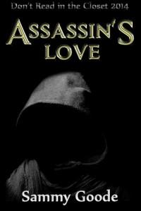 Assassin's Love - Sammy Goode