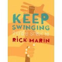 Keep Swinging (Kindle Single) - Rick Marin