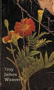 Marigold - Troy James Weaver
