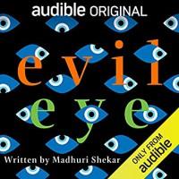 Evil Eye - Madhuri Shekar