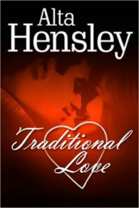 Traditional Love - Alta Hensley