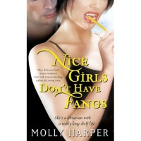 Nice Girls Don't Have Fangs (Jane Jameson, #1) - Molly Harper