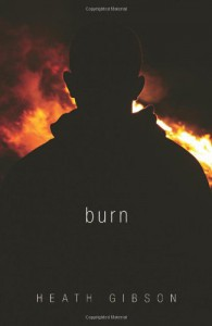Burn - Heath Gibson