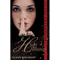 Hush Money (Talent Chronicles, #1) - Susan Bischoff