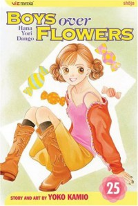 Boys Over Flowers: Hana Yori Dango, Vol. 25 - Yoko Kamio, 神尾葉子