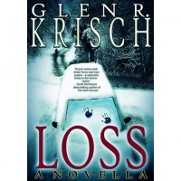 Loss - Glen Krisch,  Kealan Patrick Burke