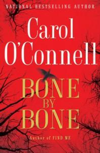 Bone By Bone - Carol O'Connell