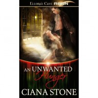 An Unwanted Hunger - Ciana Stone