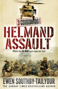 3 Commando: Helmand Assault - Ewen Southby-Tailyour