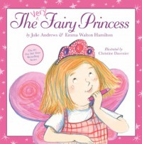 The Very Fairy Princess - Julie Andrews;Emma Walton Hamilton