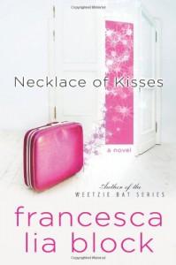 Necklace of Kisses  - Francesca Lia Block