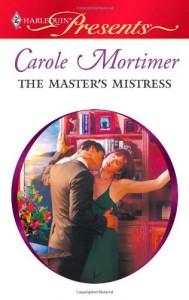 The Master's Mistress - Carole Mortimer