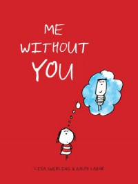 Me without You - Ralph Lazar, Lisa Swerling