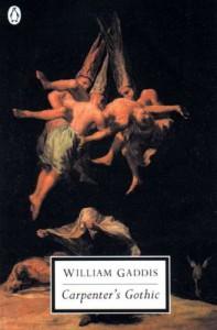 Carpenter's Gothic (Penguin Twentieth-Century Classics) - William Gaddis