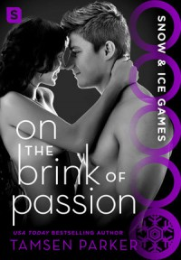 On the Brink of Passion - Tamsen Parker