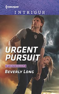 Urgent Pursuit (Return to Ravesville) - Beverly Long