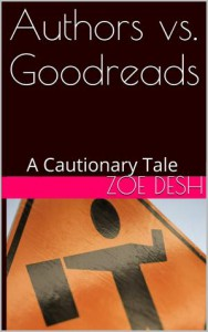 Authors vs. Goodreads - Zoe Desh