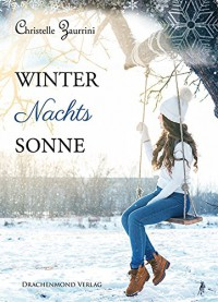 Winternachtssonne - Christelle Zaurrini