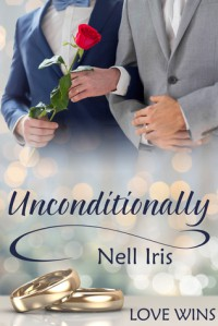 Unconditionally - Nell Iris
