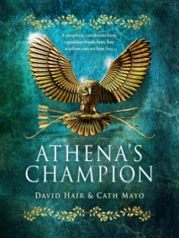 Athena's Champion - Cath Mayo, David Hair