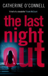 The Last Night Out - Catherine O'Connell