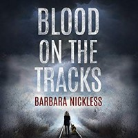 Blood on the Tracks (Sydney Rose Parnell Series) - Barbara Nickless