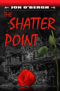 The Shatter Point - Jon O'Bergh