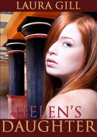 Helen's Daughter - Laura Gill