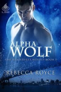 Alpha Wolf - Rebecca Royce