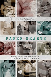 Paper Hearts - Claire Contreras