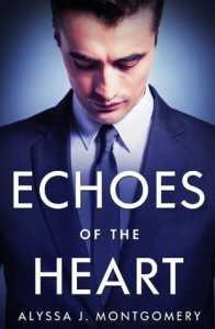 Echoes Of The Heart - Alyssa J. Montgomery