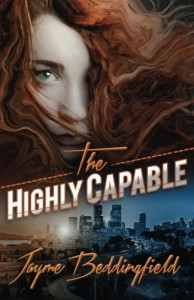 The Highly Capable (The Ruby Dawson Saga) (Volume 1) - Jayme Beddingfield