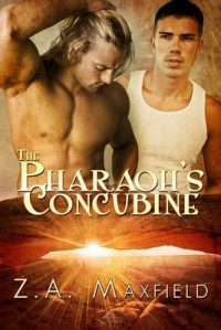 The Pharaoh's Concubine - Z.A. Maxfield
